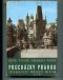 Procházky Prahou (Fotograficý průvodce městem)