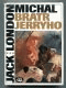 Michal bratr Jerryho (Román ze světa cvičených zvířat)
