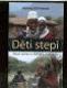 Děti stepi. Nové setkání s Mámou Masajů