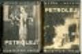 Petrolej! (Román) I., II. (2 sv.)