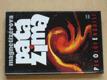 Magnetizérova pátá zima (1995)
