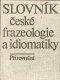 Slovník české frazeologie a idiomatiky (Přirovnání)