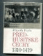 Předhusitské Čechy 1310-1419