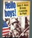 Hello Boys! (Cesta V. sboru US Army z Louisiany do Plzně)