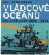 Vládcové oceánů (Válečné lodě 1900-1945)