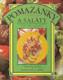 Pomazánky a saláty (Více než 90 receptů)