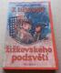 Vlastimil Rada, Jaroslav Žák: Z tajností žižkovského podsvětí