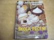 Škola pečení pro začátečníky i pokročilé (199