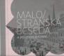 Malostranská beseda a její znovuzrození