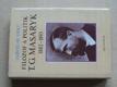 Filozof a politik T. G. Masaryk 1882 - 1893 (1990)