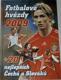 Fotbalové hvězdy 2009 + 20 nejlepších Čechů a Slováků