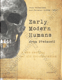 Early Modern Humans from Předmostí (A new reading of old documentation)