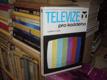 Televize pro každého