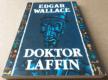 Edgar Wallace: Doktor Laffin