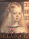 VELÁZQUEZ, JOSÉ GUDIOL 1599 - 1660. - 1978. - 242120654857