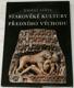 Umění světa: Starověké kultutry Předního východu
