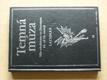 Temná múza - Vliv okultismu na literaturu 18. - 20. století (2006)