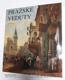 Pražské veduty (Proměny obrazu města 1493-1908)