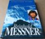 Reinhold Messner: Třináct zrcadel mé duše