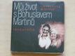 Můj život s Bohuslavem Martinů (1978)
