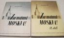 Za námi Moskva