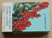 Rybíz, angrešt, maliny, ostružiny a jahody - Malá pomologie 5 (1967)