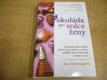 Čokoláda pro srdce ženy