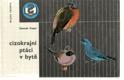 Cizokrajní ptáci v bytě