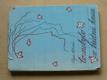 Co nebylo v třídní knize (1947)  il. Ludmila Jiřincová