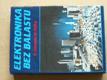 Elektronika bez balastu (1990) slovensky
