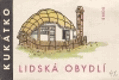 Kukátko - Lidská obydlí