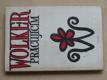 Wolker pracujícím (1950)