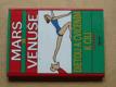 Mars a Venuše - Dietou a cvičením k cíli (2005)