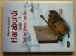 Haraburdí aneb Jak se líhnou knížky (2007)
