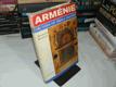Arménie - Tři tisíce let dějin a kultury