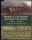 Bojové techniky raného novověku 1500 n.l. - 1763 n.l.