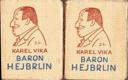 Baron Hejbrlin, stará historie I. a II. díl – podpis