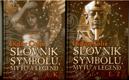 Slovník symbolů, mýtů a legend I (A - K) + II (L - Ž)
