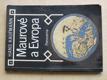 Maurové a Evropa (1982)