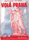 Volá Praha