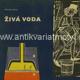Živá voda - Ilustrace: Vladimír Kovařík a Václav Boštík