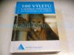 100 výletů s Modrou pyramidou za poznáním a za zvířaty