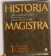 Historia magistra 1