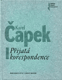 Karel Čapek: Přijatá korespondence