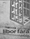 Libor Fára - Dílo