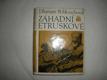 Záhadní Etruskové (3)
