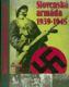 Slovenská armáda 1939 - 1945