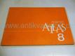 Dějepisný atlas 8, pro 8. ročník