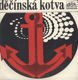 Svítá nad velkou louží / Ladislav Kozderková - Písnička sluncem bělená (Děčínská kotva)