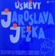 Úsměvy Jaroslava Ježka